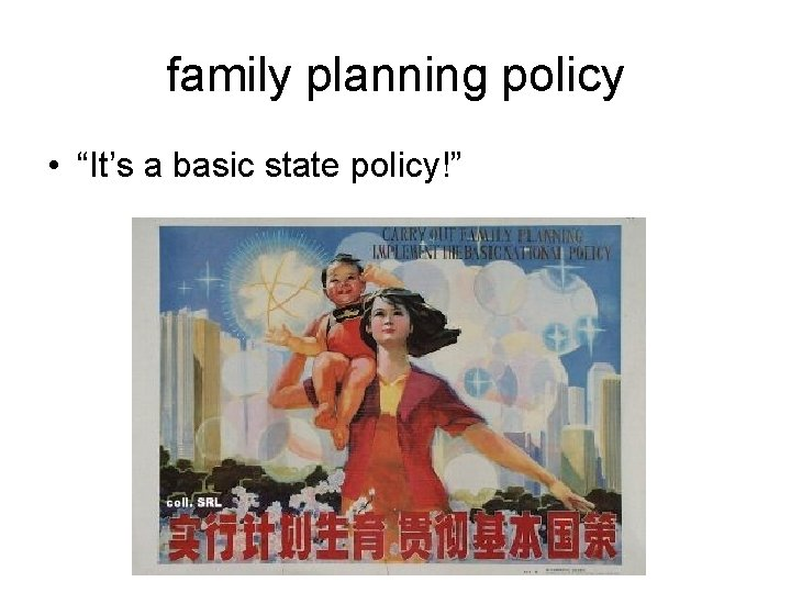 """family planning policy • """"It's a basic state policy!"""""""