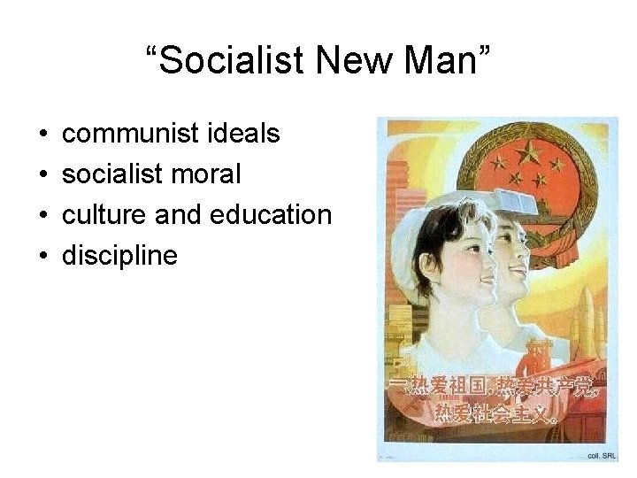 """Socialist New Man"" • • communist ideals socialist moral culture and education discipline"