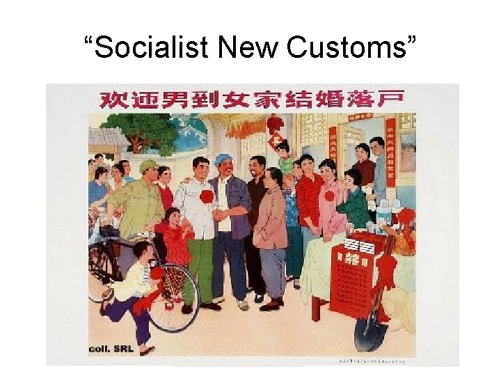 """Socialist New Customs"""
