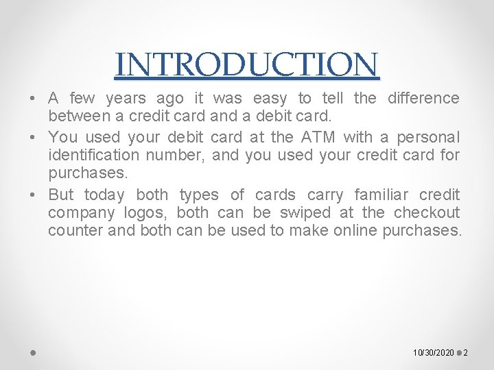 INTRODUCTION • A few years ago it was easy to tell the difference between