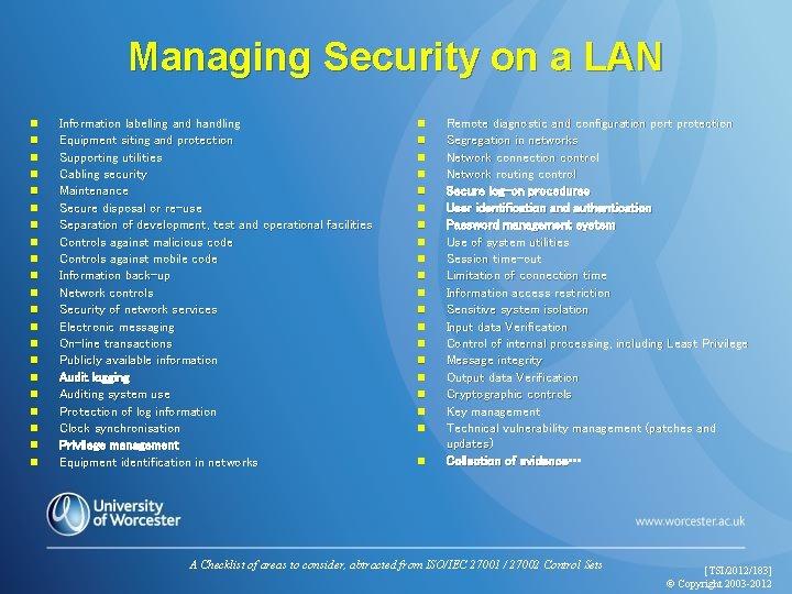 Managing Security on a LAN n n n n n n Information labelling and