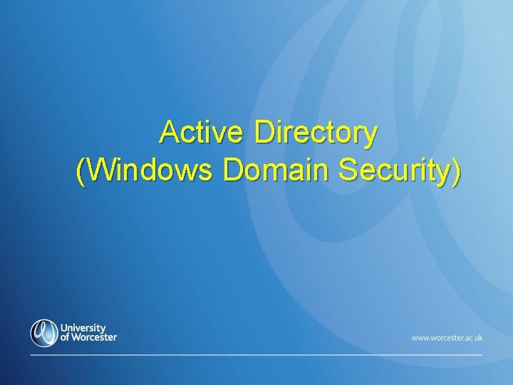 Active Directory (Windows Domain Security)