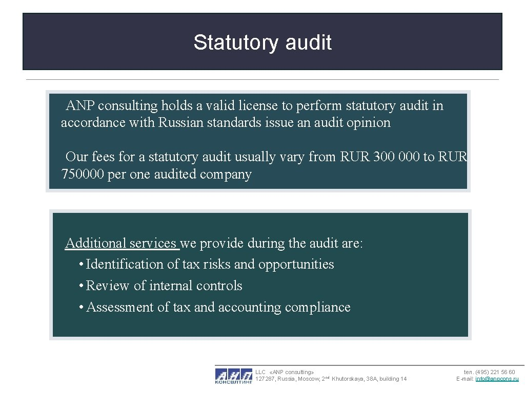 Statutory audit ANP consulting holds a valid license to perform statutory audit in accordance