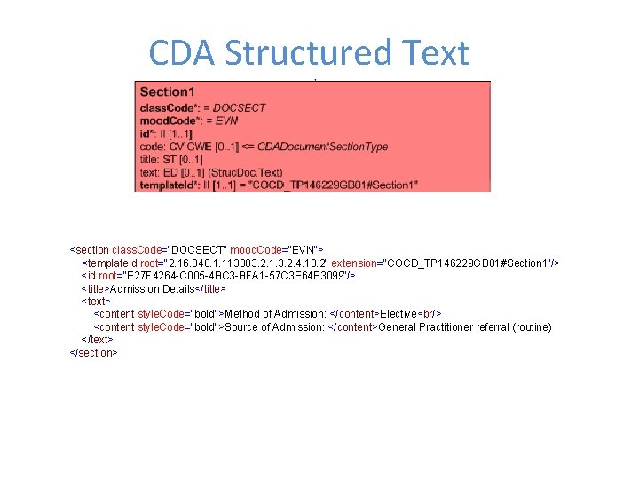"""CDA Structured Text <section class. Code=""""DOCSECT"""" mood. Code=""""EVN""""> <template. Id root=""""2. 16. 840. 1."""