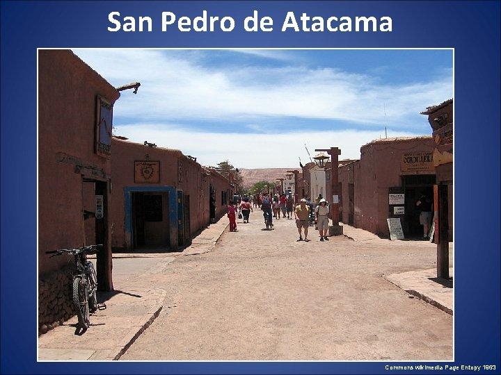 San Pedro de Atacama Commons wikimedia Page Entopy 1963