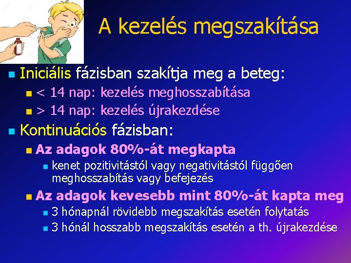14 nap Prostatitis kezelés)