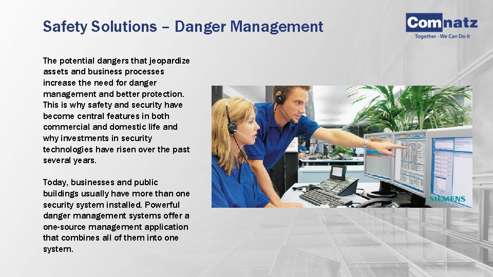 Safety Solutions – Danger Management The potential dangers that jeopardize assets and business processes