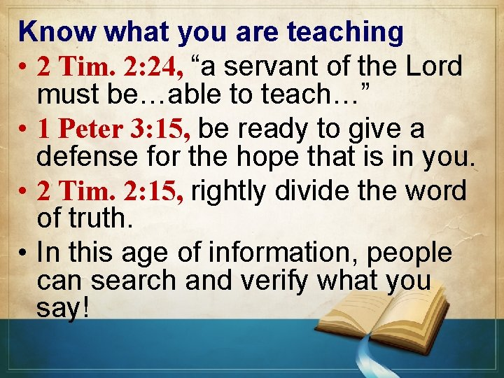 """Know what you are teaching • 2 Tim. 2: 24, """"a servant of the"""
