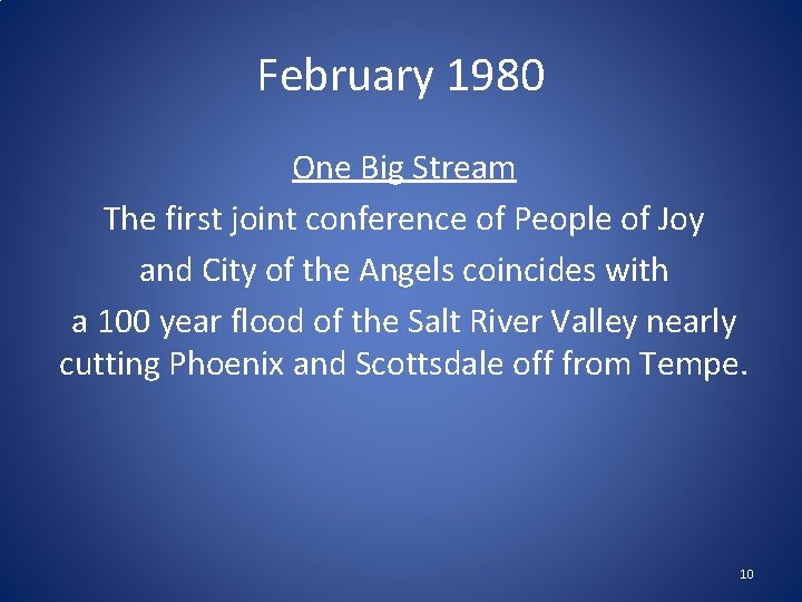 February 1980 One Big Stream The first joint conference of People of Joy and