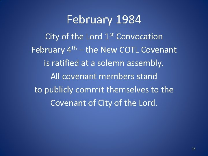 February 1984 City of the Lord 1 st Convocation February 4 th – the
