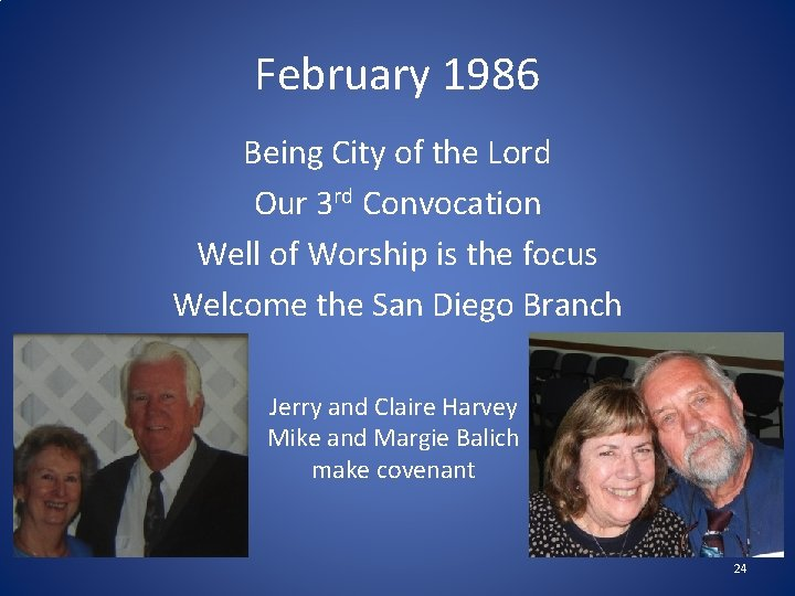 February 1986 Being City of the Lord Our 3 rd Convocation Well of Worship
