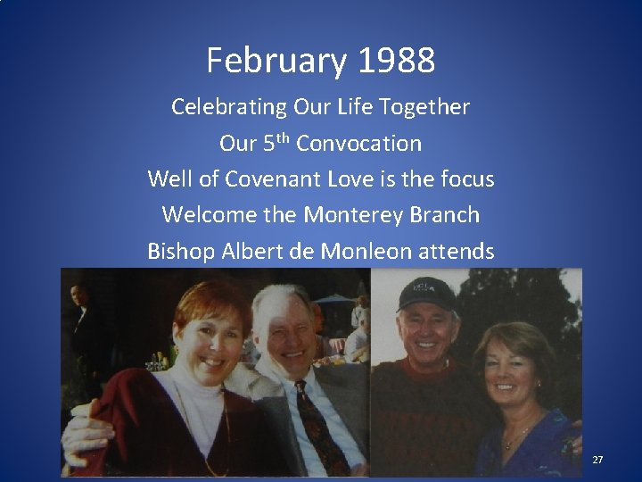 February 1988 Celebrating Our Life Together Our 5 th Convocation Well of Covenant Love