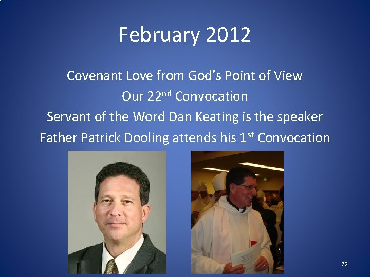 February 2012 Covenant Love from God's Point of View Our 22 nd Convocation Servant