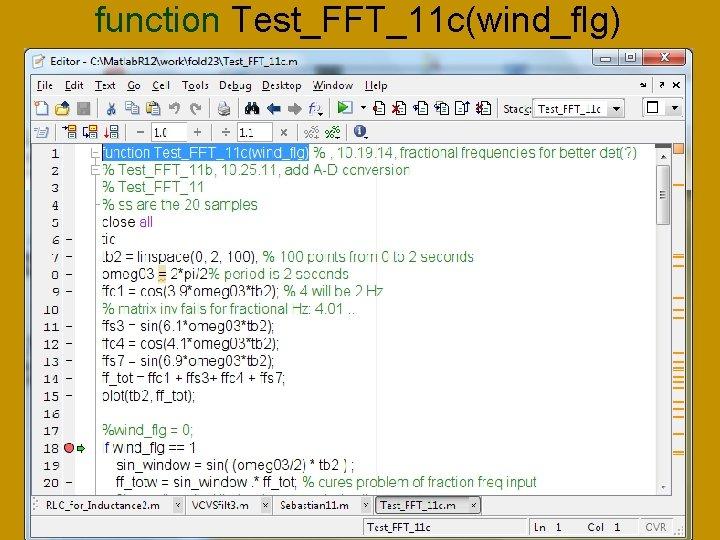 function Test_FFT_11 c(wind_flg)