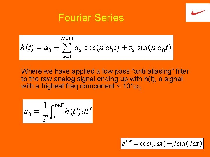 """Fourier Series Where we have applied a low-pass """"anti-aliasing"""" filter to the raw analog"""