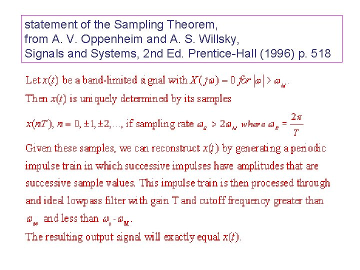 statement of the Sampling Theorem, from A. V. Oppenheim and A. S. Willsky, Signals