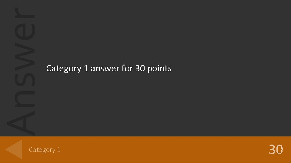 Answer Category 1 answer for 30 points Category 1 30