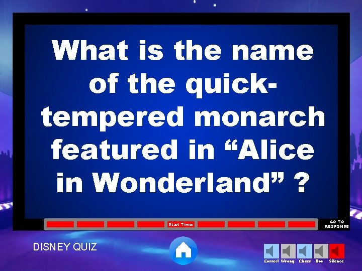 """What is the name of the quicktempered monarch featured in """"Alice in Wonderland"""" ?"""