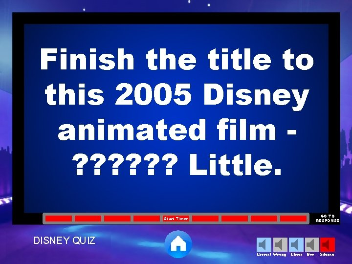 Finish the title to this 2005 Disney animated film ? ? ? Little. GO