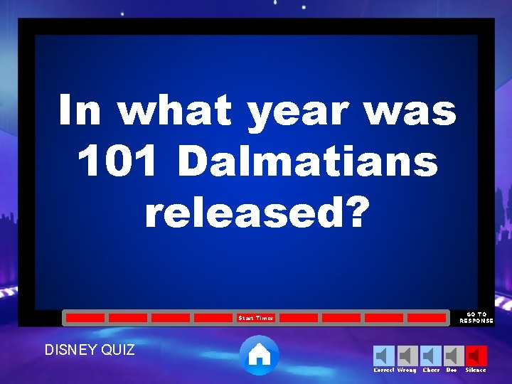 In what year was 101 Dalmatians released? GO TO RESPONSE Start Timer DISNEY QUIZ
