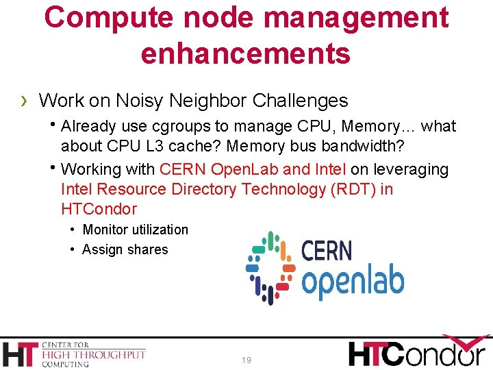 Compute node management enhancements › Work on Noisy Neighbor Challenges h. Already use cgroups