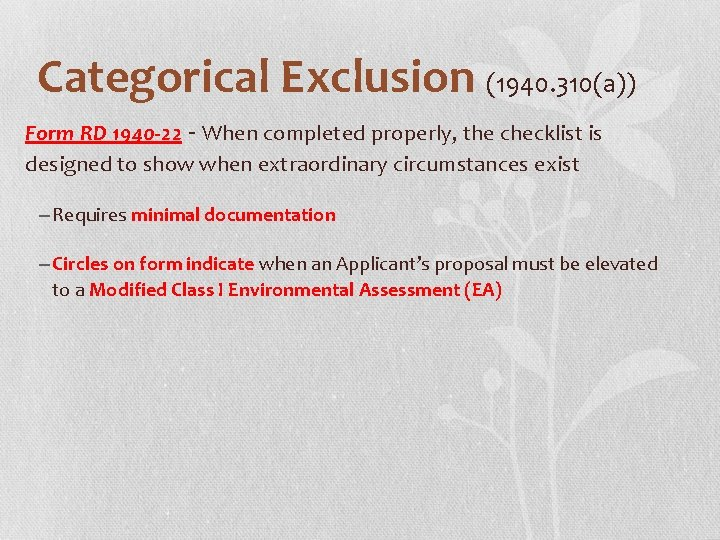 Categorical Exclusion (1940. 310(a)) Form RD 1940 -22 - When completed properly, the checklist
