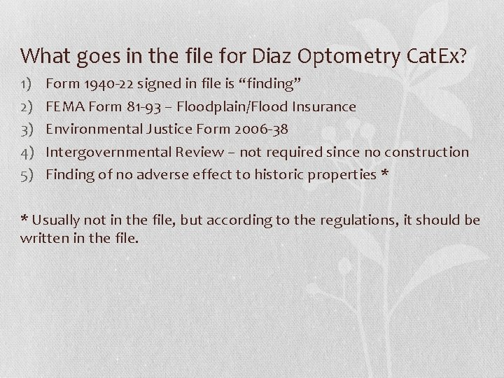What goes in the file for Diaz Optometry Cat. Ex? 1) 2) 3) 4)