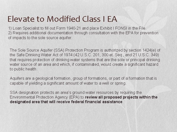Elevate to Modified Class I EA 1) Loan Specialist to fill out Form 1940