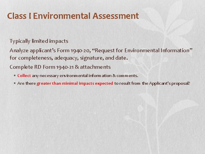 """Class I Environmental Assessment Typically limited impacts Analyze applicant's Form 1940 -20, """"Request for"""