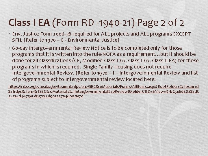 Class I EA (Form RD -1940 -21) Page 2 of 2 • Env. Justice