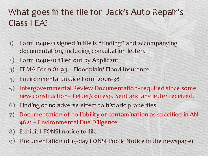 What goes in the file for Jack's Auto Repair's Class I EA? 1) Form