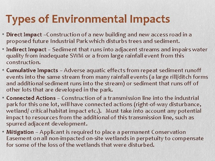 Types of Environmental Impacts • Direct Impact –Construction of a new building and new