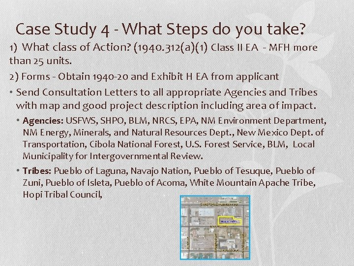 Case Study 4 - What Steps do you take? 1) What class of Action?