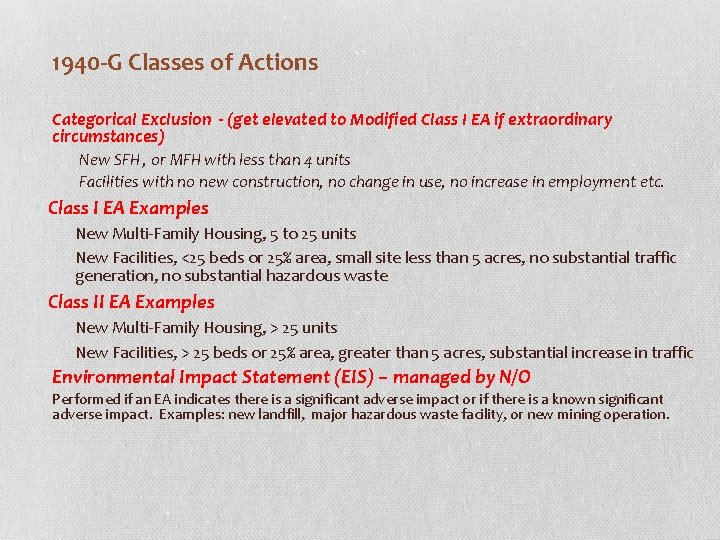1940 -G Classes of Actions Categorical Exclusion - (get elevated to Modified Class I