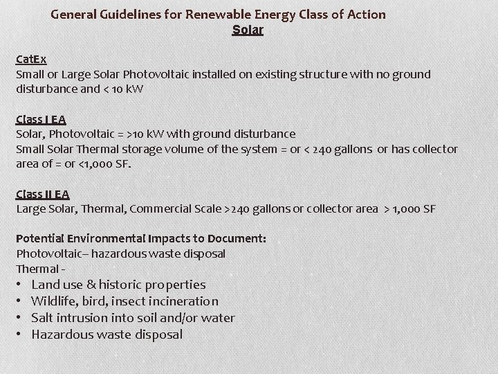 General Guidelines for Renewable Energy Class of Action Solar Cat. Ex Small or