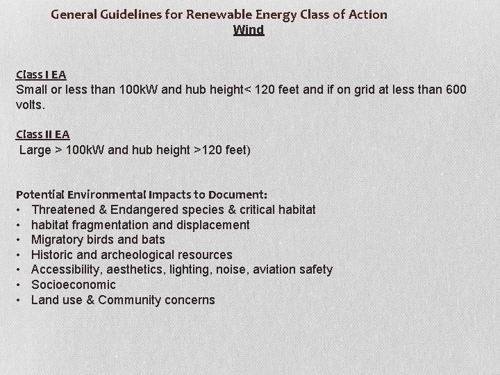 General Guidelines for Renewable Energy Class of Action Wind Class I EA Small
