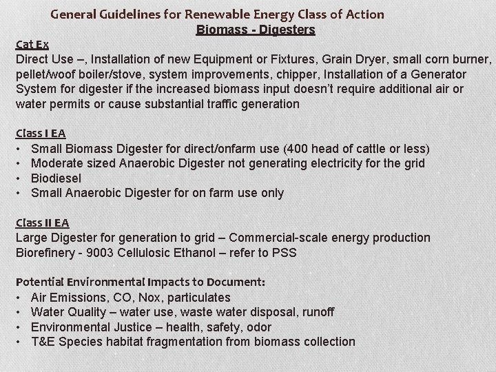 General Guidelines for Renewable Energy Class of Action Biomass - Digesters Cat Ex