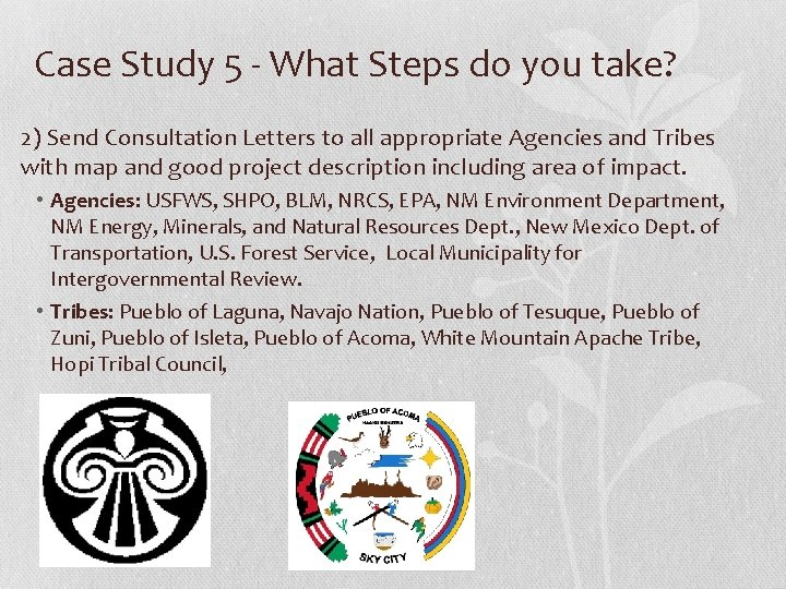 Case Study 5 - What Steps do you take? 2) Send Consultation Letters to