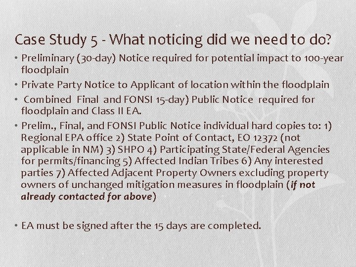 Case Study 5 - What noticing did we need to do? • Preliminary (30