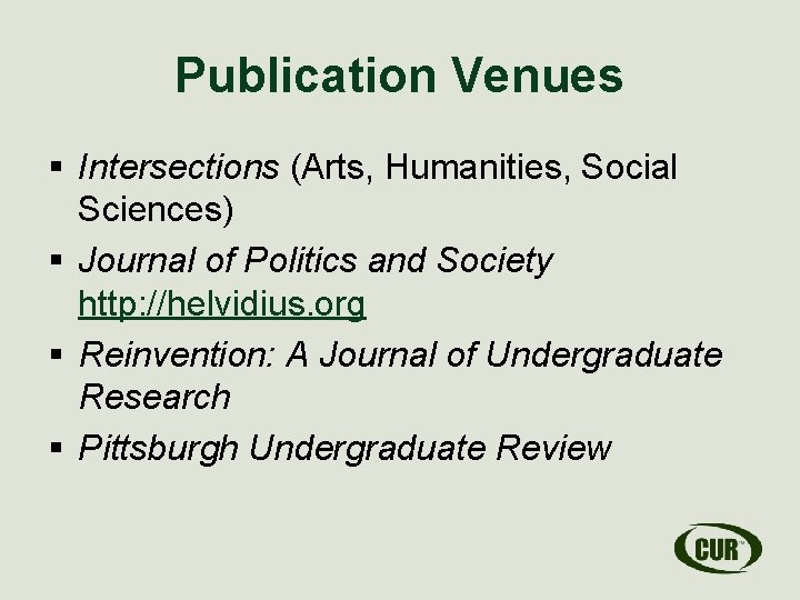 Publication Venues § Intersections (Arts, Humanities, Social Sciences) § Journal of Politics and Society