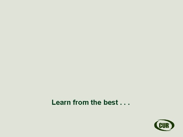 Learn from the best. . .