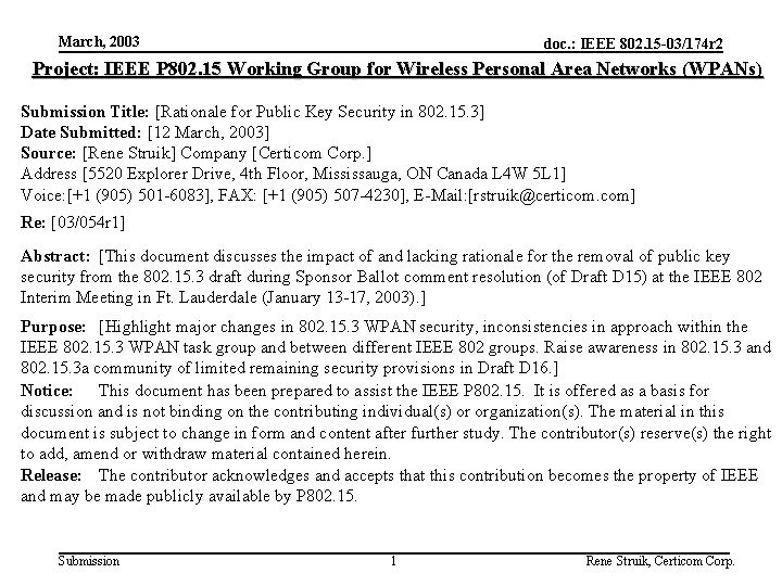 March, 2003 doc. : IEEE 802. 15 -03/174 r 2 Project: IEEE P 802.