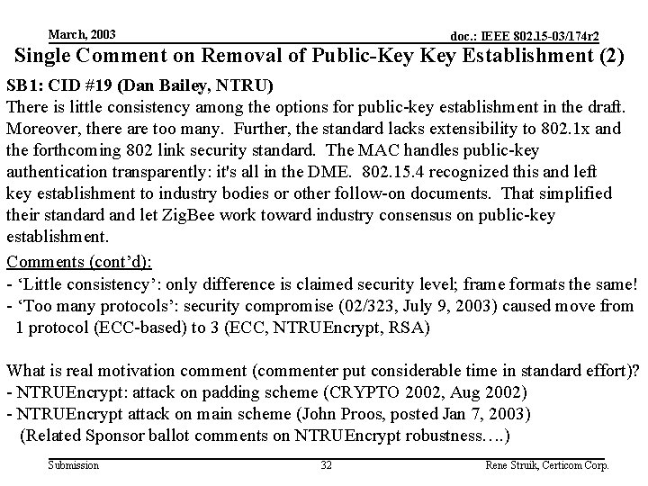 March, 2003 doc. : IEEE 802. 15 -03/174 r 2 Single Comment on Removal