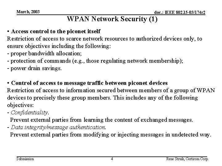 March, 2003 doc. : IEEE 802. 15 -03/174 r 2 WPAN Network Security (1)
