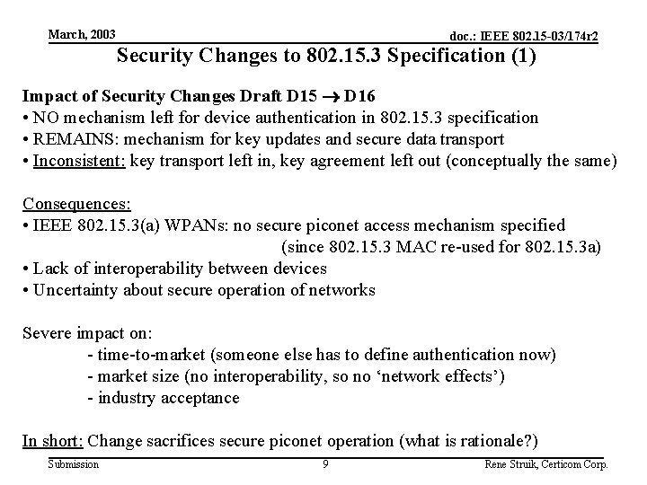 March, 2003 doc. : IEEE 802. 15 -03/174 r 2 Security Changes to 802.