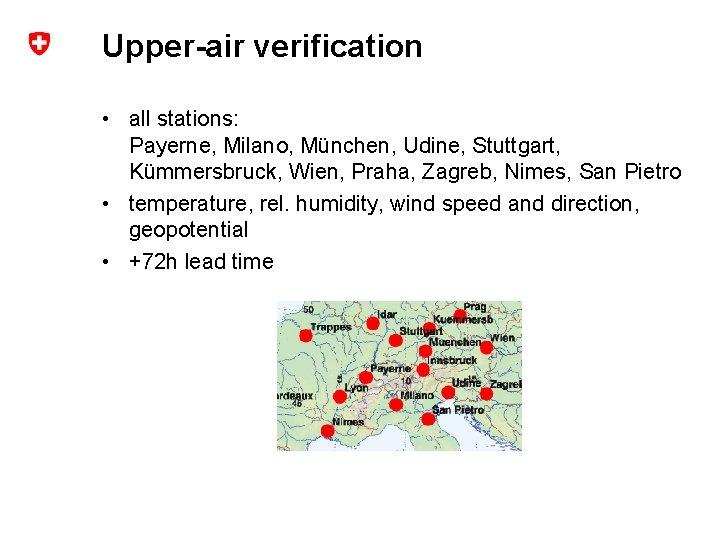 Upper-air verification • all stations: Payerne, Milano, München, Udine, Stuttgart, Kümmersbruck, Wien, Praha, Zagreb,