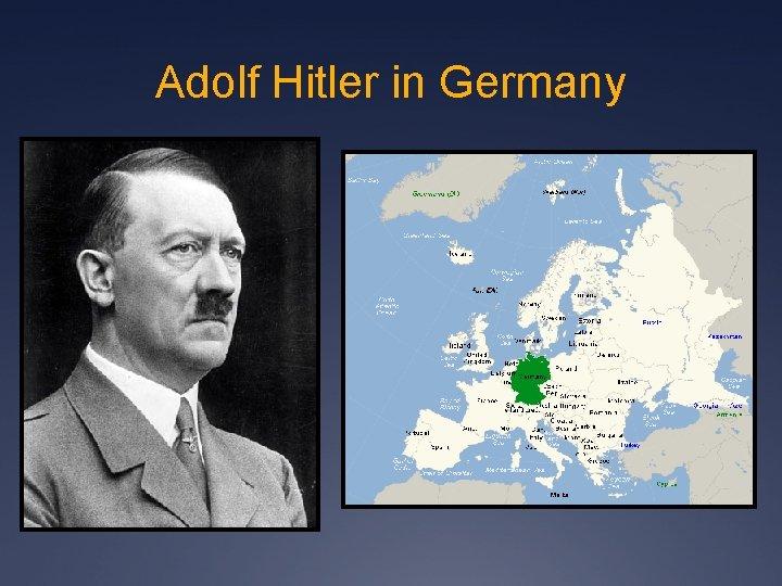 Adolf Hitler in Germany