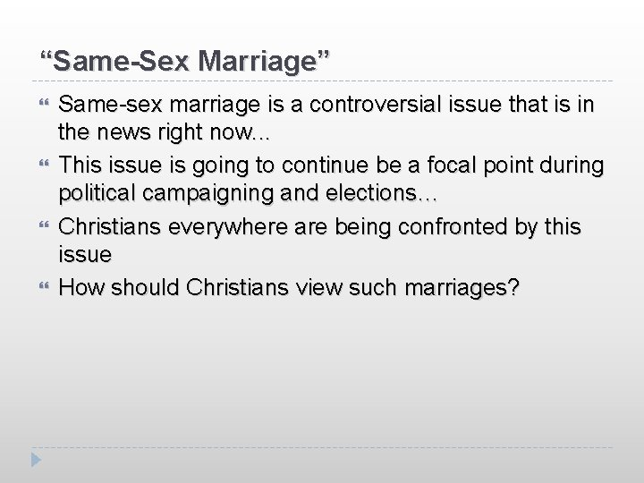 """""""Same-Sex Marriage"""" Same-sex marriage is a controversial issue that is in the news right"""