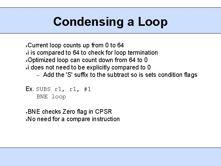 Condensing a Loop Current loop counts up from 0 to 64 i is compared