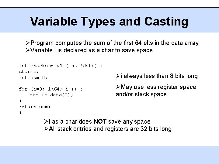 Variable Types and Casting Program computes the sum of the first 64 elts in